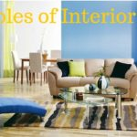 5 Basic Principles and 7 Elements of Interior Design That Every Home Owner Must Know