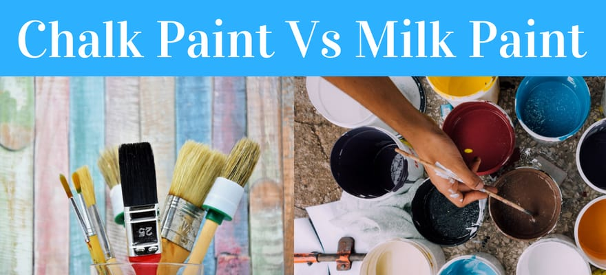 comparison between milk and chalk paints for home diy