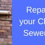Repairing Your Clogged Sewer Line Without Digging Up Your Entire Yard