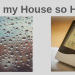 Why Your House Is Humid & What You Can Do About It