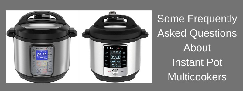 questions and answers about instantpot