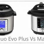 Instant Pot Duo Evo Plus vs Max - Comparison of Two Top Instant Pot Models